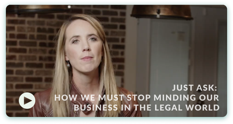 How We Must Stop Minding Our Own Business in the Legal World Video launch