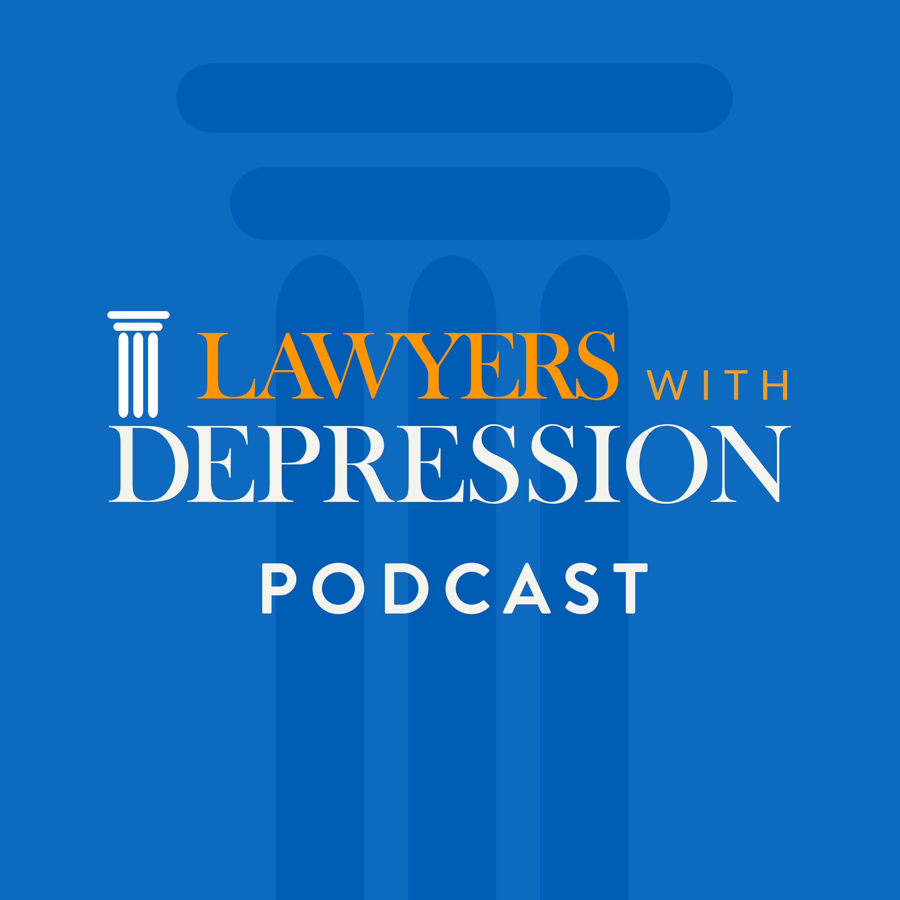 Lawyers with Depression Podcast